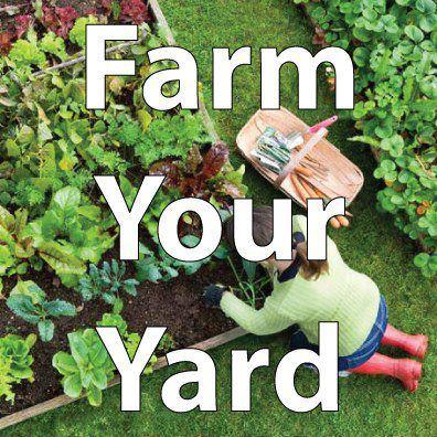 FARM YOUR YARD