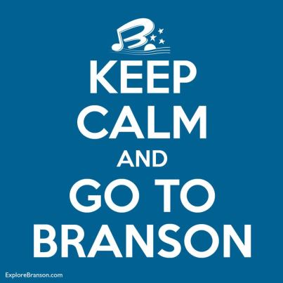 KEEP CALM & GO TO BRANSON