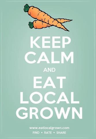 KEEP CALM EAT LOCAL