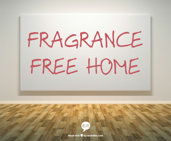 FRAGRANCE FREE HOME