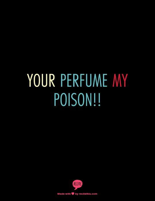 PERFUME POISON