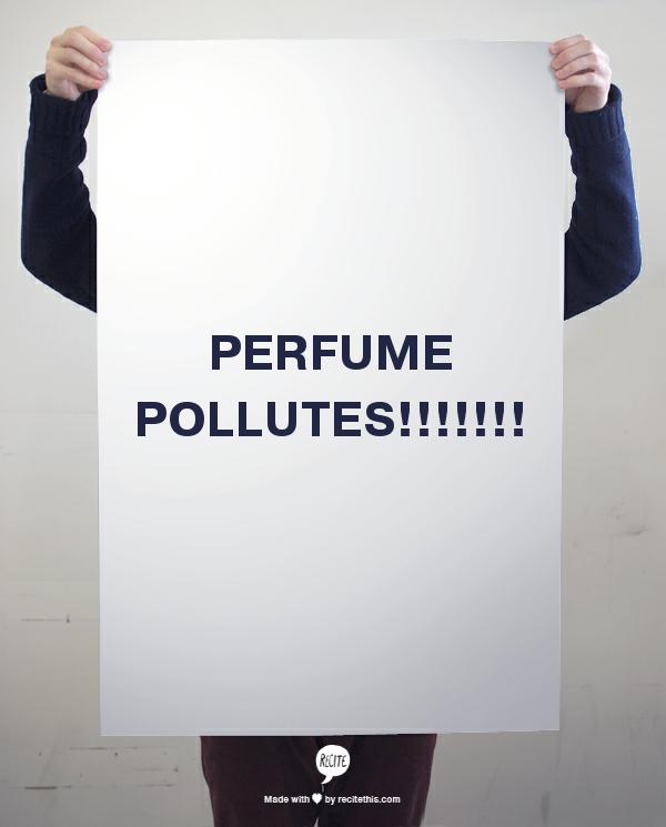 perfume pollutes