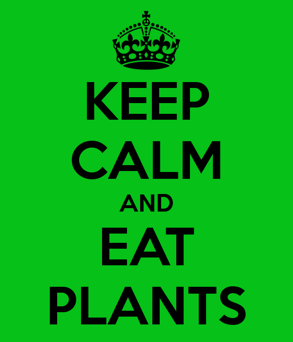 KEEP CALM EAT PLANTS
