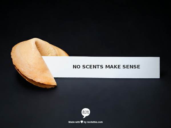 NO SCENTS
