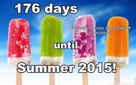 176 DAYA TILL SUMMER