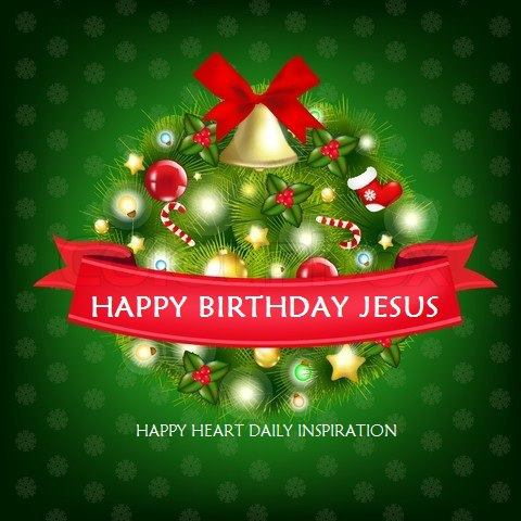 happy birthday jesus--