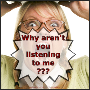 why aren't you listening