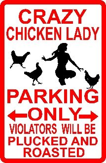 CHICKEN LADY CRAZY