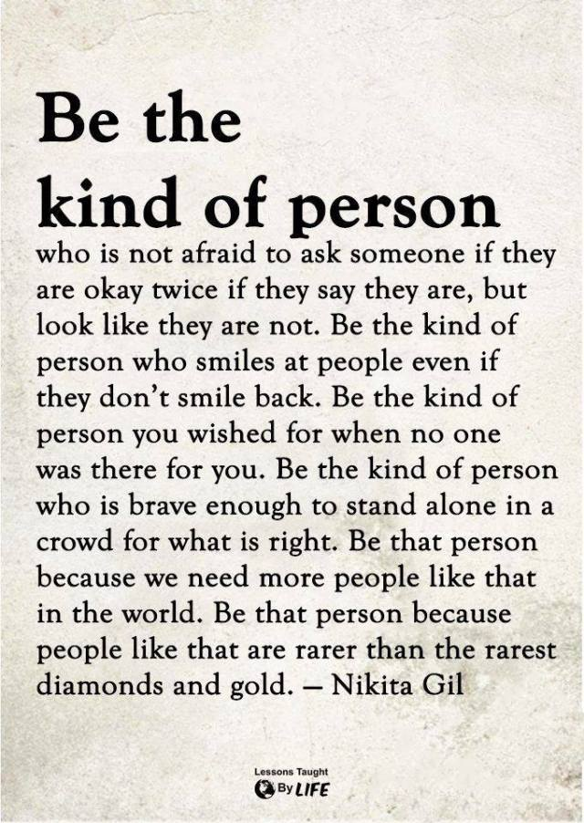 BE THE KIND OF PERSON.jpg