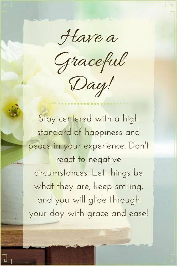 HAVE A GREATEFUL DAY